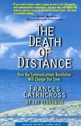The Death of Distance 0 9780875848068 0875848060