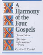 A Harmony of the Four Gospels 2nd Edition 9780801056420 080105642X