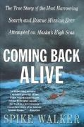 Coming Back Alive 1st Edition 9780312302566 0312302568