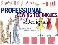 Professional Sewing Techniques for Designers 1st Edition 9781563675164 1563675161