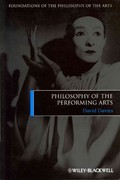 Philosophy of the Performing Arts 1st edition 9781405188036 1405188030