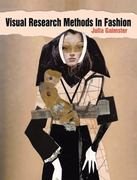 Visual Research Methods in Fashion 0 9781847883810 1847883818