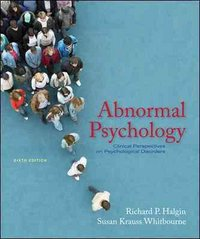 Abnormal Psychology 6th edition 9780073370699 007337069X