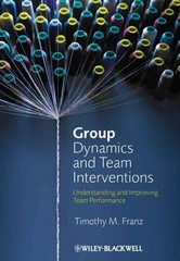 Group Dynamics and Team Interventions 1st Edition 9781405186704 1405186704