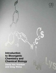 Introduction to Bioorganic Chemistry and Chemical Biology 1st Edition 9780815342144 0815342144