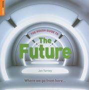 The Rough Guide to The Future 0 9781858287812 1858287812