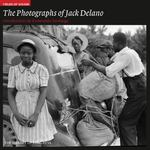The Photography of Jack Delano 0 9781904832461 1904832466