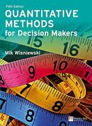 Quantitative Methods for Decision Makers 5th Edition 9780273712077 0273712071