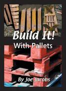 Build It! with Pallets 0 9781904871439 1904871437
