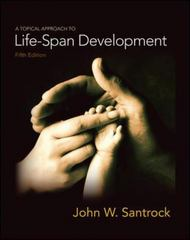 A Topical Approach to Life-Span Development 5th edition 9780073370934 0073370932