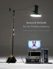 Research Methods for the Fashion Industry 1st Edition 9781563676338 1563676338