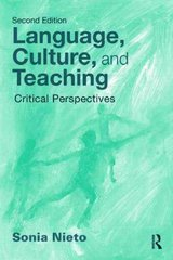 Language, Culture, and Teaching 2nd edition 9780203872284 0203872282