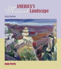 America's Musical Landscape 6th edition 9780073401409 0073401404