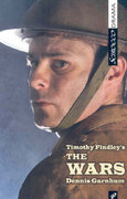 Timothy Findley's The Wars 0 9781897289334 1897289332
