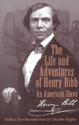 The Life and Adventures of Henry Bibb 1st Edition 9780299168940 0299168948