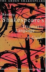 Reading Shakespeare's Dramatic Language 1st Edition 9781903436295 190343629X