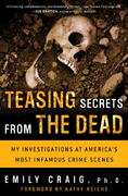 Teasing Secrets from the Dead 0 9781400049226 1400049229