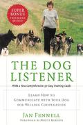 The Dog Listener 1st Edition 9780060089467 0060089466