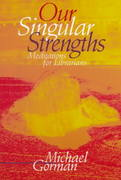 Our Singular Strengths 0 9780838907245 0838907245