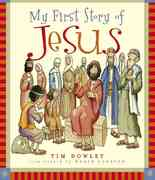 My First Story of Jesus 0 9780802417763 0802417760
