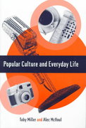 Popular Culture and Everyday Life 1st edition 9780761952138 0761952136