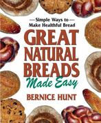 Great Natural Breads Made Easy 0 9780757002946 0757002943