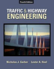 Traffic & Highway Engineering 4th edition 9780495082507 0495082503