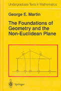Foundations of Geometry and the Non-Euclidean Plane 3rd edition 9780387906942 0387906940