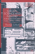 Surgery, Science and Industry 1st Edition 9780230513280 023051328X