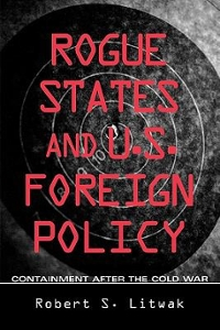 Rogue States and U. S. Foreign Policy 1st Edition 9780943875972 0943875978