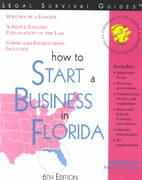 How to Start a Business in Florida 6th edition 9781572481527 1572481528