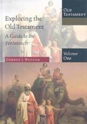 Exploring the Old Testament 1st Edition 9780830825417 083082541X