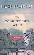 The Zookeeper's Wife 0 9781594132964 1594132968