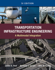 Transportation Infrastructure Engineering 1st Edition 9781111786083 1111786089