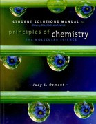 Student Solutions Manual for Moore/Stanitski/Jurs' Principles of Chemistry: The Molecular Science 1st edition 9780495391586 0495391581