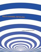 Multi-Channel Retailing 1st Edition 9781563676307 1563676303