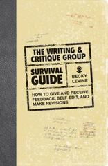 The Writing and Critique Group Survival Guide 0 9781582976068 1582976066