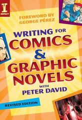 Writing for Comics and Graphic Novels with Peter David 2nd edition 9781600616877 1600616879