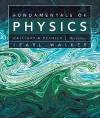Fundamentals of Physics 9th edition 9780470469118 0470469110