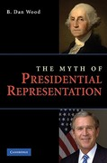 The Myth of Presidential Representation 1st Edition 9780521116589 0521116589