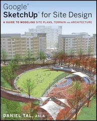 Google SketchUp for Site Design 1st edition 9780470345252 047034525X