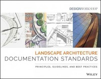 Landscape Architecture Documentation Standards 1st Edition 9780470402177 0470402172