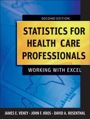 Statistics for Health Care Professionals 2nd Edition 9780470497906 0470497904