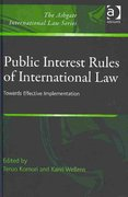 Public Interest Rules of International Law 1st Edition 9781317073666 1317073665