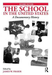 The School in the United States 2nd edition 9780415802116 0415802113
