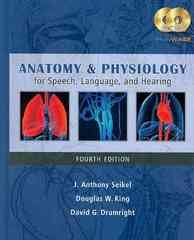 Anatomy & Physiology for Speech, Language, and Hearing 4th edition 9781428312234 1428312234