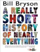 A Really Short History of Nearly Everything 1st Edition 9780385738101 0385738102