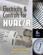 Electricity and Controls for HVAC-R 6th edition 9781435484276 1435484274