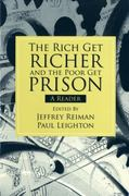 The Rich Get Richer and the Poor Get Prison 1st edition 9780205661794 0205661793