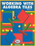 Working with Algebra Tiles, Grades 6-12 0 9781583242179 1583242171